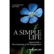 A Simple Life by John Miller