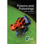 Poisons and Poisonings by Tony Hargreaves