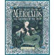 The Secret History of Mermaids and Creatures of the Deep by Professor Ari Berk