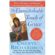 Unmistakable Touch of Grace Tp by Cheryl Richardson