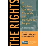 The Rights of Lesbians, Gay Men, Bisexuals, and Transgender People by Nan D. Hunter