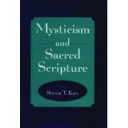 Mysticism and Sacred Scripture by Steven T. Katz