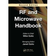 The RFand Microwave Handbook by Mike Golio