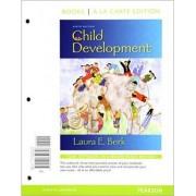 Child Development by Distinguished Professor of Psychology Laura E Berk