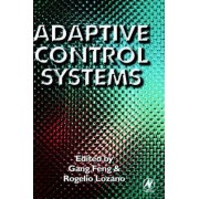 Adaptive Control Systems by Gang Feng