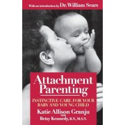 Attachment Parenting by Betsy Kennedy