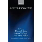 Gospel Fragments by Thomas J. Kraus