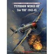 Typhoon Wings of 2nd Taf 1943-45 by Chris Thomas