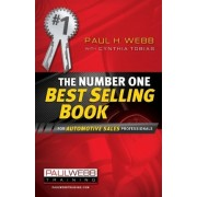 The Number One Best Selling Book ... for Automotive Sales Professionals by Professor of Politics Paul Webb