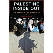 Palestine Inside Out by Saree Makdisi