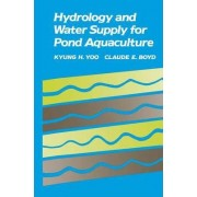 Hydrology and Water Supply for Pond Aquaculture by Kyung Hwa Yoo
