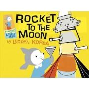 Rocket to the Moon by Lerryn Korda