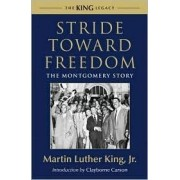 Stride Toward Freedom by Jr. Martin Luther King