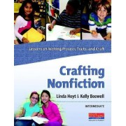 Crafting Nonfiction: Intermediate by Linda Hoyt