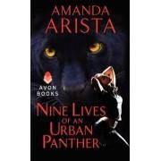 Nine Lives of an Urban Panther by Amanda Arista