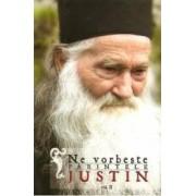 Ne Vorbeste Parintele Justin Vol.2