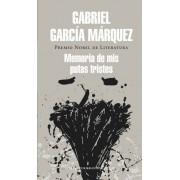 Memoria de mis putas tristes / Memories of My Melancholy Whores by Gabriel Garcia Marquez