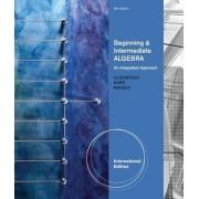 Beginning and Intermediate Algebra by Rosemary Karr
