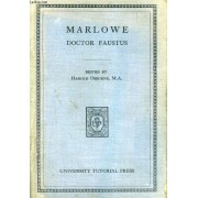Marlowe, The Tragical History Of Doctor Faustus