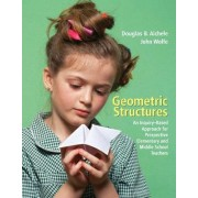 Geometric Structures by Douglas B. Aichele