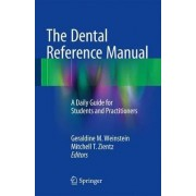 The Dental Reference Manual 2016 by Geraldine M. Weinstein