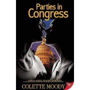 Parties in Congress by Colette Moody