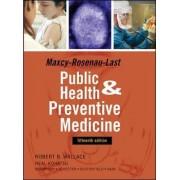 Maxey-Rosenau-Last Public Health and Preventive Medicine by Robert B. Wallace