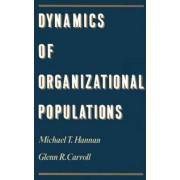 Dynamics of Organizational Populations by Michael T. Hannan