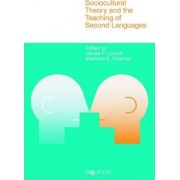 Sociocultural Theory and the Teaching of Second Languages by James P. Lantolf
