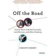 Off the Road by Carolyn Cassady