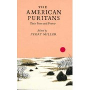 The American Puritans by Perry Miller