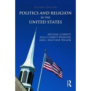 Politics and Religion in the United States by J. Matthew Wilson