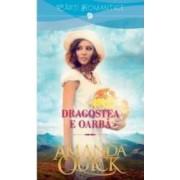 Dragostea E Oarba - Amanda Quick