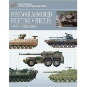 Postwar Armored Fighting Vehicles by Michael E. Haskew