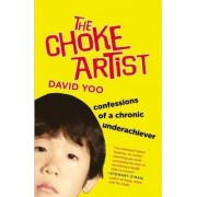 The Choke Artist by David Yoo