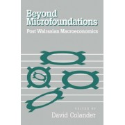 Beyond Microfoundations by David C. Colander
