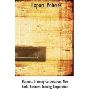 Export Policies by Business Training Corporation