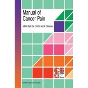 Manual of Cancer Pain by F.De Conno
