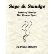 Sage & Smudge by Donna Stellhorn