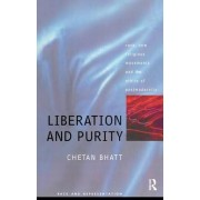 Liberation and Purity: Race, Religious Movements and the Ethics of Postmodernity