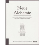 Neue Alchemie/New Alchemy by Melanie Bono