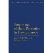 Empire and Military Revolution in Eastern Europe by Brian L. Davies