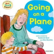 Oxford Reading Tree: Read With Biff, Chip & Kipper First Experiences Going On a Plane by Roderick Hunt