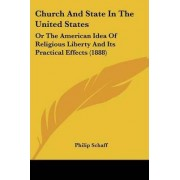 Church and State in the United States by Dr Philip Schaff