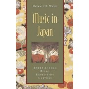 Music in Japan by Bonnie C. Wade