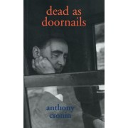 Dead as Doornails by Anthony Cronin