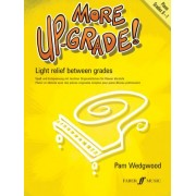 More Up-Grade!: Grades 0-1 by Pam Wedgwood