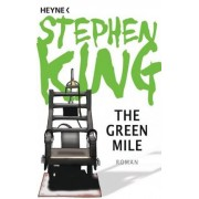 The Green Mile: Roman by Stephen King