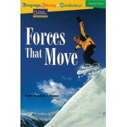 Language, Literacy & Vocabulary - Reading Expeditions (Physical Science): Forces That Move by Kate Boehm Jerome