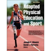 Adapted Physical Education and Sport by Dr Joseph Winnick